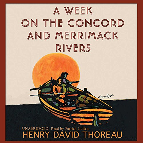A Week on the Concord and Merrimack Rivers -: Henry David Thoreau
