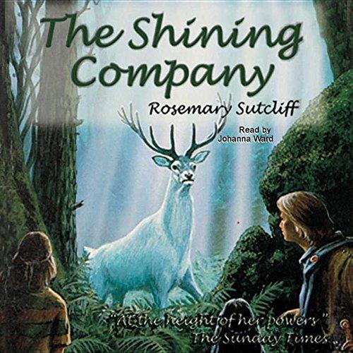 The Shining Company -: Rosemary Sutcliff