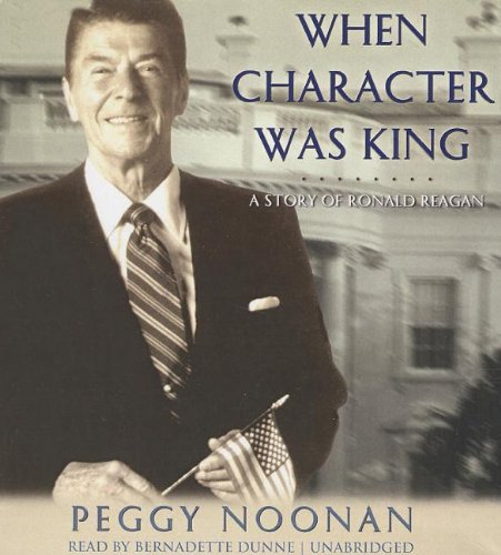9781470891091: When Character Was King: A Story of Ronald Reagan