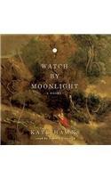 9781470891121: Watch by Moonlight