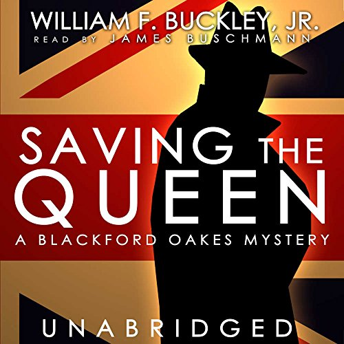 9781470892296: Saving the Queen: A Blackford Oakes Mystery (Blackford Oakes Mysteries)