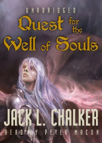Quest for the Well of Souls (Saga of the Well World, Book 3) (The Saga of the Well World) (1470898527) by Jack L. Chalker