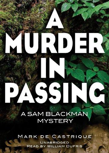 A Murder in Passing - A Sam Blackman Mystery: Mark de Castrique
