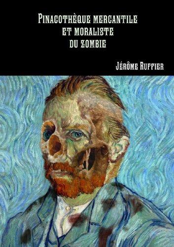 9781470901066: Pinacothëque Mercantile Et Moraliste Du Zombie