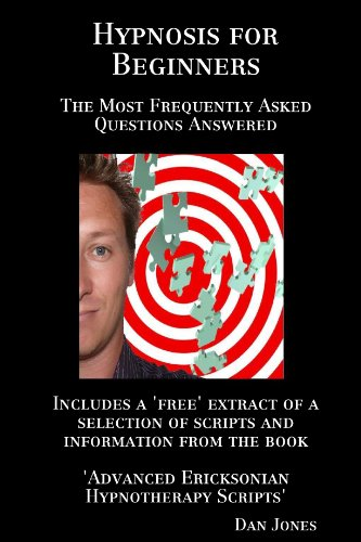 9781470901394: Hypnosis For Beginners: The Most Frequently Asked Questions Answered