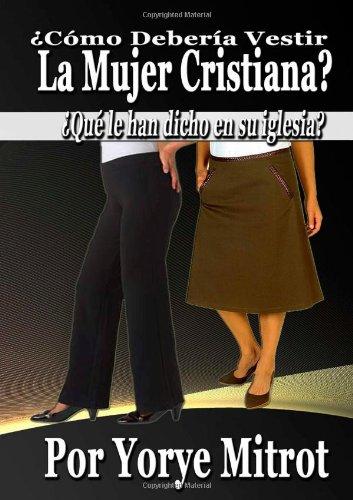 9781470901929: Cómo Debería Vestir La Mujer Cristiana? (Spanish Edition)