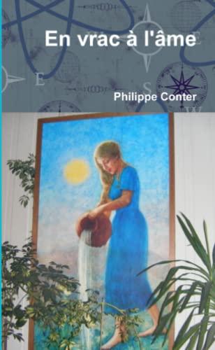 En Vrac À L'âme - Conter, Philippe