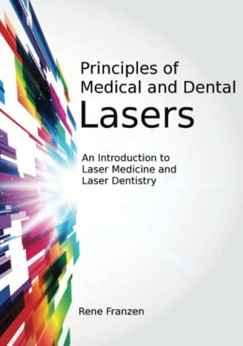 9781470905927: Principles of Medical and Dental Lasers