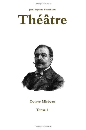 9781470908690: Thè Tre - Octave Mirbeau - Tome 1 (French Edition)