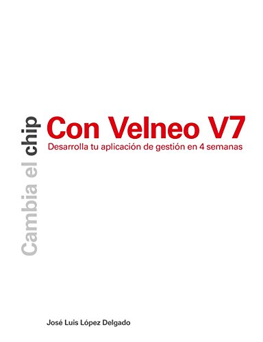 9781470913502: Cambia el chip con Velneo V7
