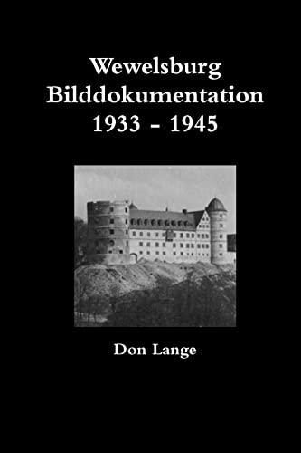 9781470913977: Wewelsburg Bilddokumentation 1933 - 1945 (German Edition)