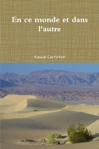 9781470914523: En ce monde et dans l'autre (French Edition)