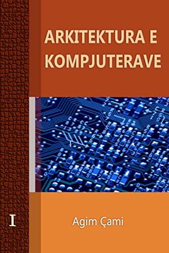9781470925192: Arkitektura e Kompjuterave (Albanian Edition)