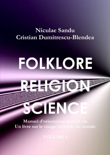 9781470958053: Folklore Religion Science, Manuel d'orientation dans la vie, un livre sur le visage invisible du monde Volume I