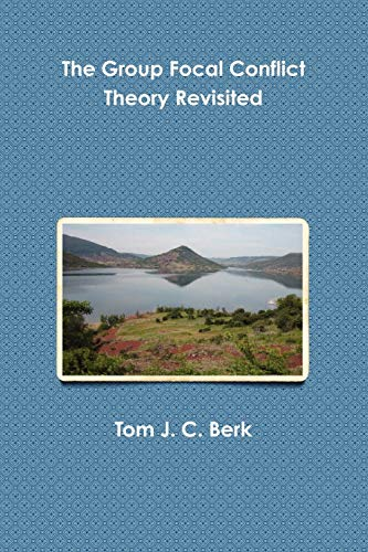 9781470958107: The Group Focal Conflict Theory Revisited