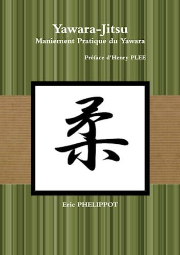 9781470959043: Yawara-Jitsu (French Edition)