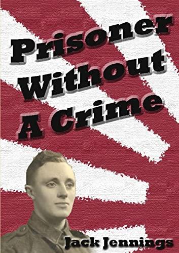 Prisoner Without A Crime: Jennings, Jack