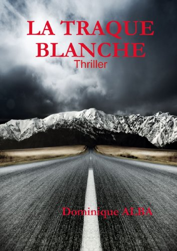 9781470972387: La Traque Blanche (French Edition)
