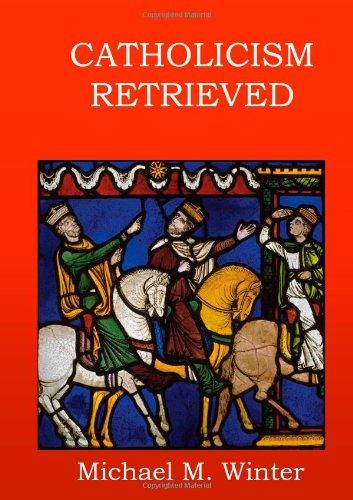 9781470987268: Catholicism Retrieved