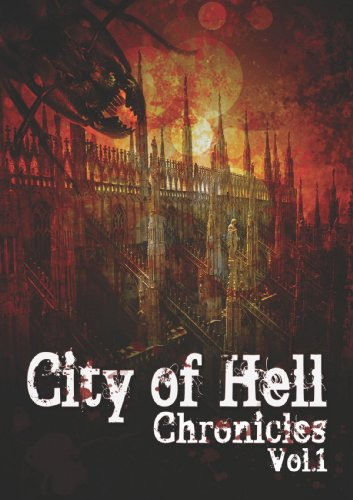 9781470987671: City Of Hell Chronicles: Volume 1