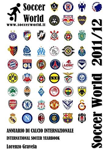 9781471004384: Soccer World 2011/12 (Italian Edition)