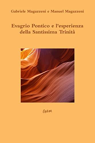 9781471007958: Evagrio Pontico e l'esperienza della Santissima Trinità (Italian Edition)