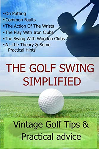 9781471018169: THE GOLF SWING SIMPLIFIED