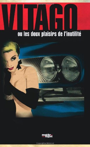 9781471022081: Vitago Ou Les Doux Plaisirs De L'inutilité (French Edition)