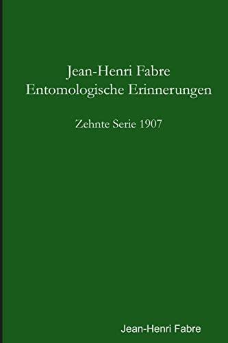9781471025891: Entomologische Erinnerungen - 10. Serie 1907