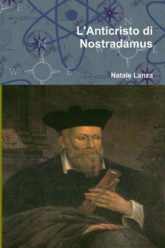 9781471029875: L'Anticristo Di Nostradamus (Italian Edition)