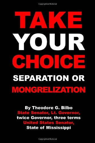 9781471034756: Take Your Choice: Separation Or Mongrelization