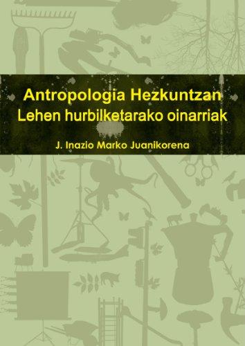 9781471036071: Antropologia Hezkuntzan. Lehen Hurbilketarako Sarrera
