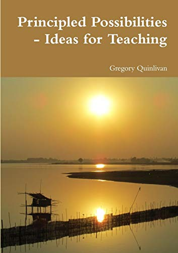 9781471045479: Principled Possibilities Ideas for Teaching
