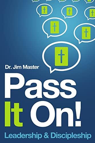 9781471046827: Pass it On ! Leadership/Discipleship