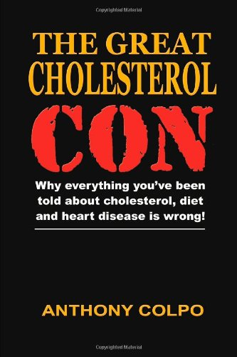 9781471048388: The Great Cholesterol Con
