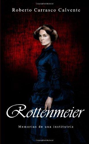 9781471050183: Rottenmeier: Memorias De Una Institutriz (Spanish Edition)