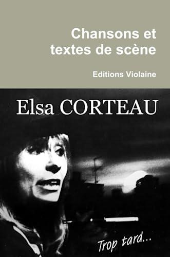 9781471055669: Chansons Et Textes De Scëne (French Edition)