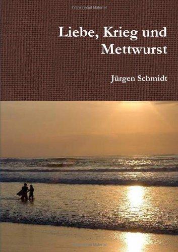 9781471056093: Liebe, Krieg Und Mettwurst