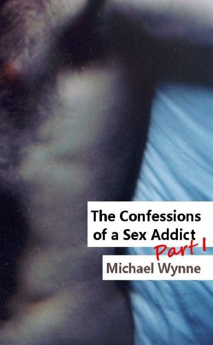 9781471066726: The Confessions of a Sex Addict, Part 1