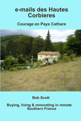 e-mails des Hautes Corbieres (9781471070921) by Bob Scott