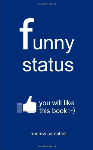 Funny Status (9781471071188) by Andrew Campbell