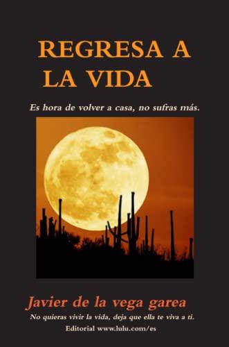 9781471072482: Regresa A La Vida (Spanish Edition)