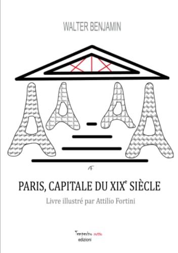 Paris, Capitale Du Xixème Siècle (French Edition): Attilio Fortini