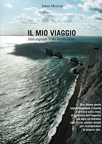 Il Mio Viaggio (Paperback): Inbar Meytsar