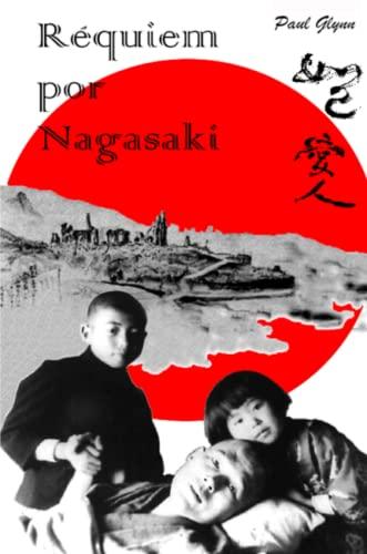 9781471099632: Requiem por Nagasaki