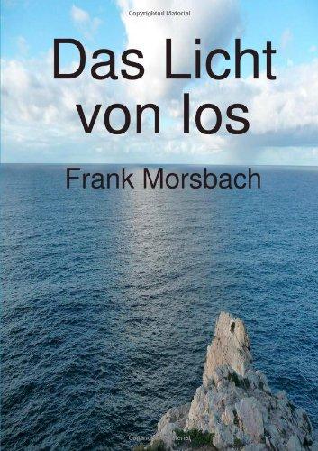 9781471099670: Das Licht Von Ios