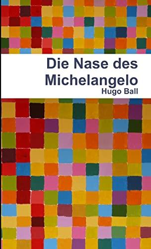 9781471099687: Die Nase Des Michelangelo (German Edition)