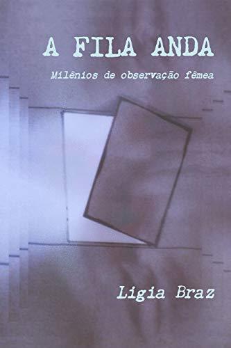 9781471099854: A Fila Anda (Portuguese Edition)