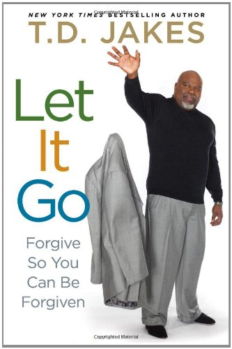 9781471101076: Let it Go: Forgive So You Can Be Forgiven