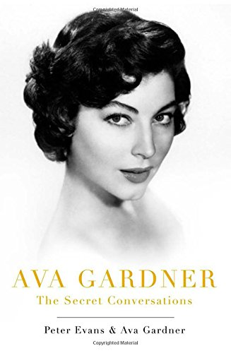9781471101137: Ava Gardner: The Secret Conversations